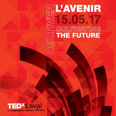 TEDxLaval 2017 Cultiver l'avenir